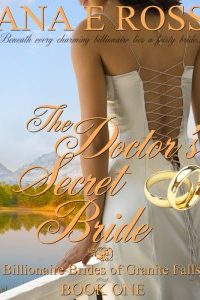 The Doctor's Secret Bride by Ana E Ross