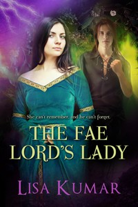 The Fae Lord's Lady by Lisa Kumar