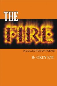 The Fire by Okey Eni