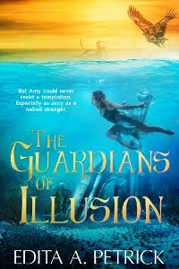 The Guardians of Illusion by Edita A. Petrick