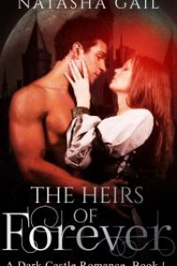 The Heirs of Forever by Natasha Gail