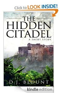 The Hidden Citadel by DJ Blount