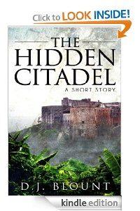 The Hidden Citadel by DJ Blount