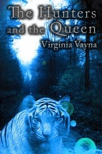 The Hunters and the Queen by Virginia Vayna