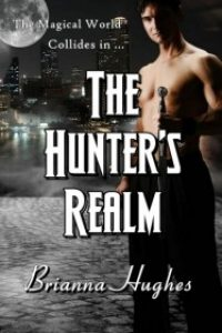 The Hunter's Realm by Brianna Hughes
