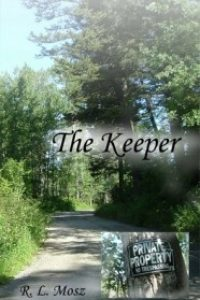 The Keeper by R. L. Mosz