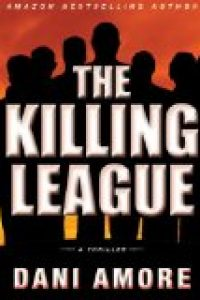 The Killing League by Dani Amore