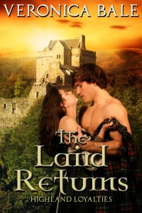 The Laird Returns (Highland Loyalties, Volume 3) by Veronica Bale @VeronicaBale1