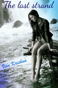 The Last Strand by Van Krishna