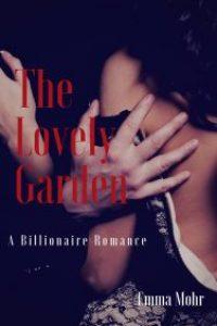 The Lovely Garden by Emma Mohr