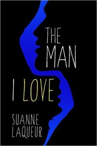 The Man I Love by Suanne Laqueur