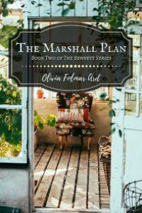 The Marshall Plan (The Bennett Series #2) by Olivia Folmar Ard
