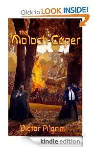 The Moloch Caper by Victor Pilgrim