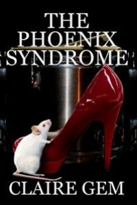 The Phoenix Syndrome by Claire Gem