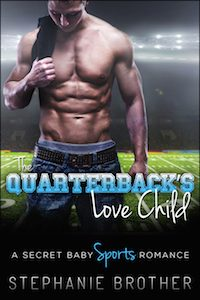 The Quarterback's Love Child by Kerry Taylor