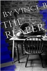 The Reaper by Vince Barnett