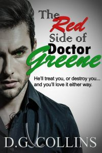 The Red Side of Dr. Greene: An Alpha and a Virgin Romance by D.G. Collins