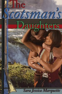 The Scotsman's Daughters by Sara Jessica Marquette