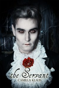 The Servant (The Vampire Desjardins Book 1) by Camilla Klaus