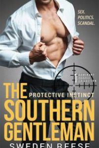 The Southern Gentleman: Protective Instinct (Book 1) by Sweden Reese