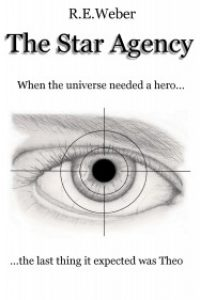 The Star Agency by R.E.Weber