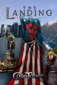 The United States of Vinland: The Landing by Colin Taber