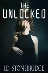 The Unlocked by J.D. Stonebridge