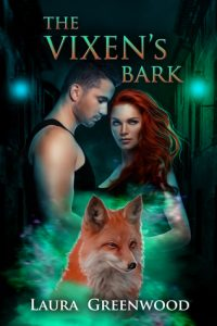 The Vixen's Bark by Laura Greenwood