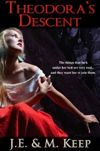 Theodora's Descent: A Psychological Horror Novel by JE M Keep