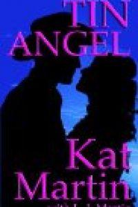 Tin Angel by Kat Martin