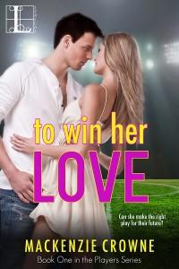 To Win Her Love by Mackenzie Crowne