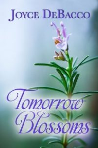 Tomorrow Blossoms by Joyce DeBacco