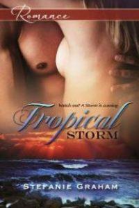 Tropical Storm by Stefanie Graham