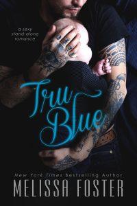 Tru Blue (Sexy standalone romance) by Melissa Foster