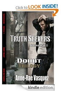 Truth Seekers – Doubt Trilogy (Novella) by Anne-Rae Vasquez