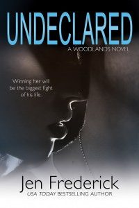 Undeclared (The Woodlands Book 1) by Jen Frederick