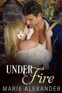 Under Fire by Marie Alexander