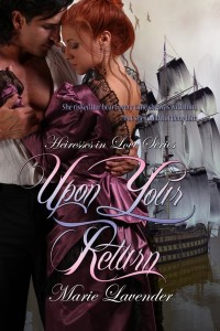 Upon Your Return by Marie Lavender