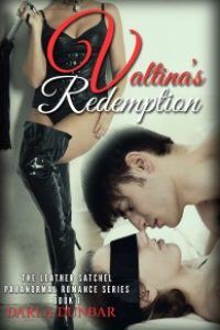 Valentina's Redemption: The Leather Satchel Paranormal Romance Series, Book 1 by Darla Dunbar