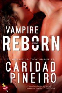 Vampire Reborn, a novella in The CallingReborn Vampire Novel Series by Caridad Pineiro