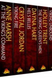 VIKINGS UNLEASHED: 9 modern Viking erotic romances by Anne Marsh, Crystal Jordan, Dayna Hart, Holley Trent, Kate Pearce, Loribelle Hunt, Saranna DeWylde, Shawntelle Madison, Zoe York