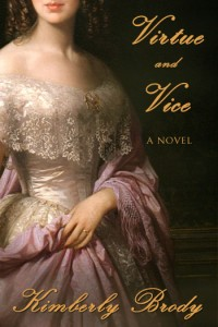 Virtue and Vice by Kimberly Brody