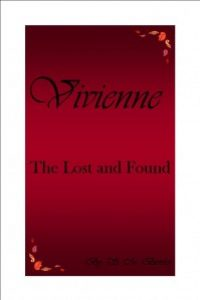 Vivienne: The Lost and Found by S. M. Bowles