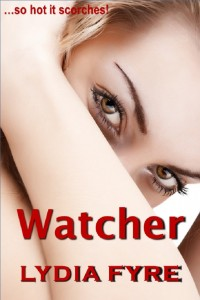 Watcher by Lydia Fyre