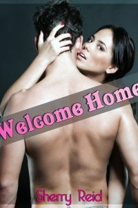 Welcome Home by Sherry Reid