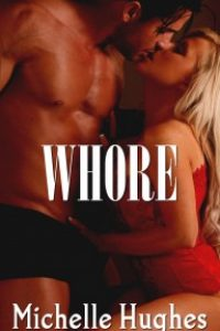 Whore by Michelle Hughes