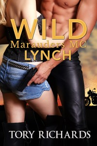 Wild Marauders MC by Tory Richards