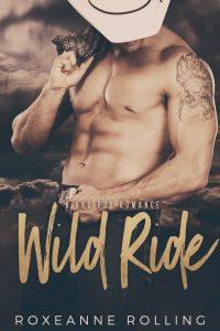 Wild Ride: A Bad Boy Romance by Roxeanne Rolling