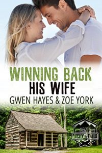 Winning Back His Wife by Gwen Hayes and Zoe York
