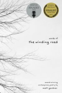 Words of the Winding Road by Matt Gardner